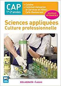 Sciences appliquees culture professionnelle cap cuisine restaurant eleve 2017