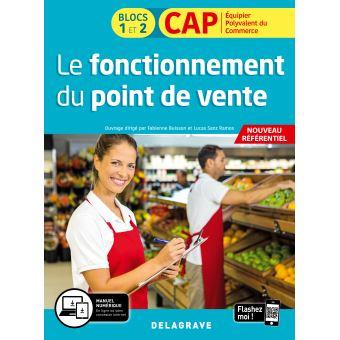 Le fonctionnement du point de vente blocs 1 et 2 cap